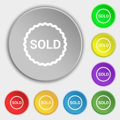 Sold icon sign Symbol on eight flat buttons vector