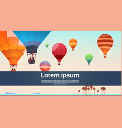 people travel on colorful air balloons flying in vector image vector image