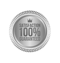 satisfaction guaranteed silver sign round label vector image vector image