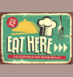 eat here retro restaurant sign design vector image