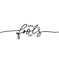 happy fools day hand drawn line calligraphy vector image