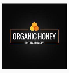 Honey comb border organic honey sign on black vector