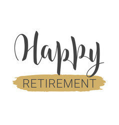 Handwritten lettering happy retirement vector