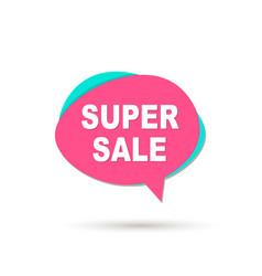 super sale speech bubble icon vector image