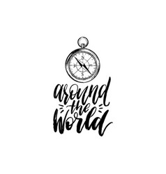 around the world hand lettering travel vector image
