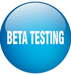 Beta testing blue round gel isolated push button vector