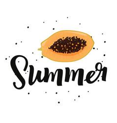 Summer handwritten lettering with papaya fruit vector