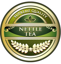 Nettle tea gold label vector