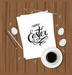 The top view of easter on wooden table office vector