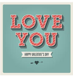 Happy Valentines day card i love you font type vector image vector image