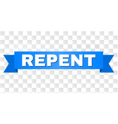 Blue stripe with repent title vector