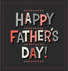 happy fathers day in doodle letters vector image