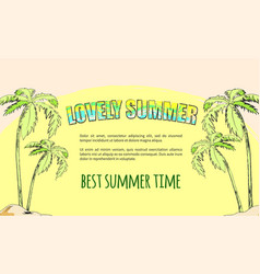 summertime poster depicting island with palm trees vector image