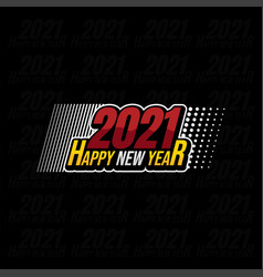 Typography happy new year 2021 with colorful vector