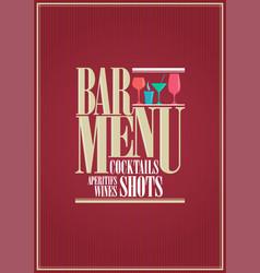 cocktails and wine restaurant bar menu design vector image
