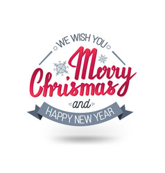 the handwritten phrase we wish you a merry vector image