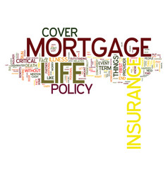 The importance of mortgage life insurance text vector