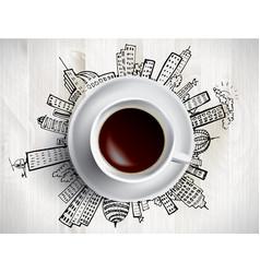 coffee cup concept - city doodles with cofee mug vector image vector image