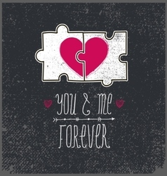 Valentines card love concept You and me vector image