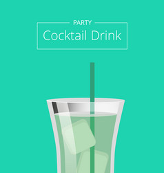 Party cocktail mojito mint cocktail summer poster vector