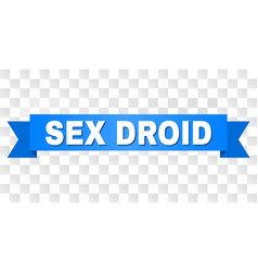 Blue tape with sex droid title vector