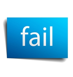 fail blue paper sign on white background vector image