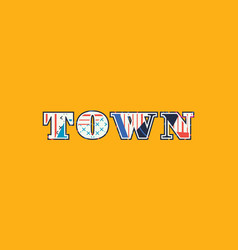 Town concept word art vector