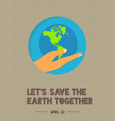 happy earth day paper cut world quote vector image