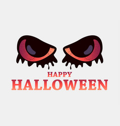 happy halloween october 31st evil scary eyes on vector image
