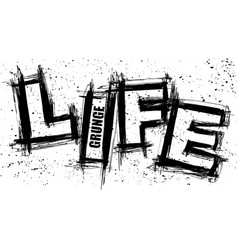 Life text grunge blots background vector