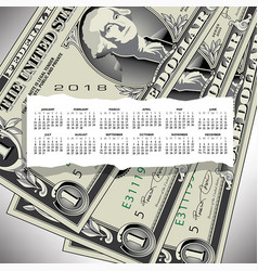 a 2018 calendar with one dollar bills vector image