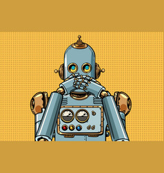 robot covered his mouth vector image