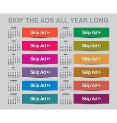 2017 Skip the ads calendar vector image