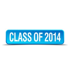 Class of 2014 blue 3d realistic square isolated vector
