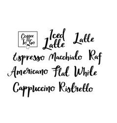 Coffee types calligraphic set handwritten vector