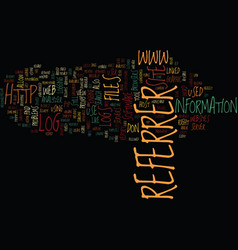 Importance of referer logs text background vector