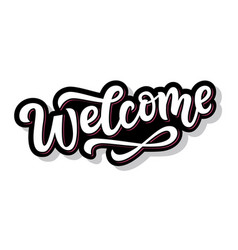 Welcome hand written lettering sticker vector