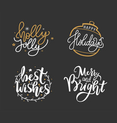 wishes happy holidays merry christmas lettering vector image