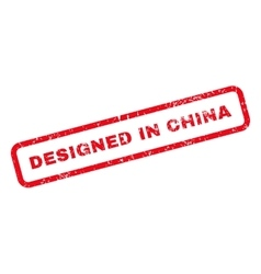 Designed In China Text Rubber Stamp vector