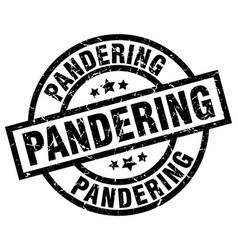Pandering round grunge black stamp vector