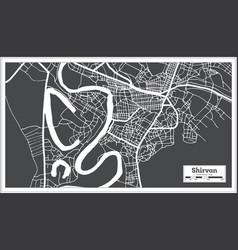Shirvan azerbaijan city map in black and white vector