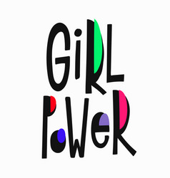 girl power t-shirt quote lettering vector image