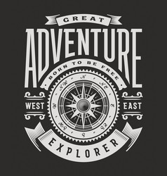 Great adventure typography on black background vector