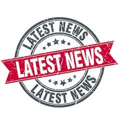 Latest news red round grunge vintage ribbon stamp vector