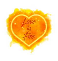 Love is fire watercolor flaming heart vector