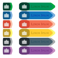 Sold icon sign Set of colorful bright long buttons vector