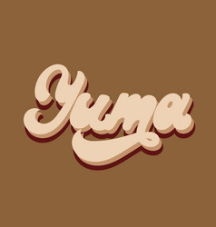 Yuma hand drawn lettering isolated vector