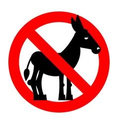 Stop donkey Ban stupid people Prohibited fool vector image
