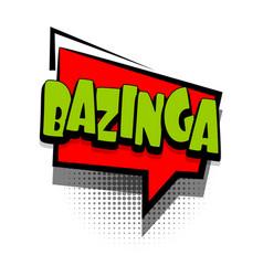 Comic book text bubble advertising bazinga vector