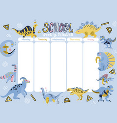 kids weekly planner with cute doodle dinosaurs vector image